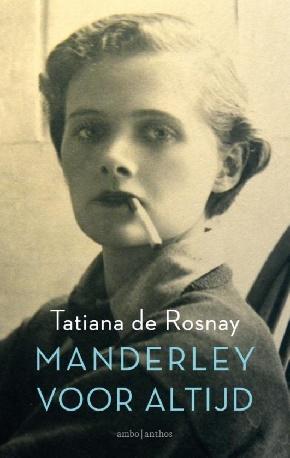 Manderley Voor Altijd Leest Als Een Meeslepende Roman En